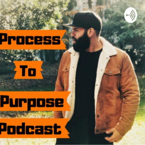 Process To Purpose