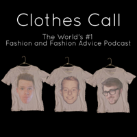 Clothes Call Podcast podcast