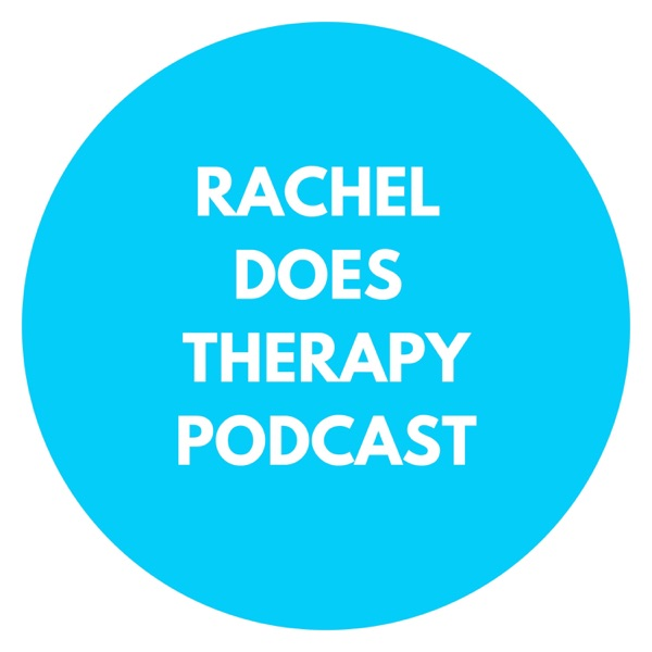 Rachel Does Therapy Podcast