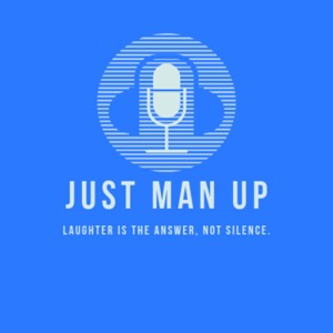 Just Man Up