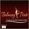 Ballet Uncovered ~ Balancing Pointe Podcast artwork