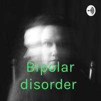 Bipolar disorder podcast