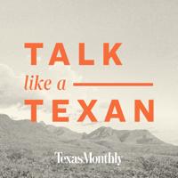 Podcast cover art for Talk Like a Texan