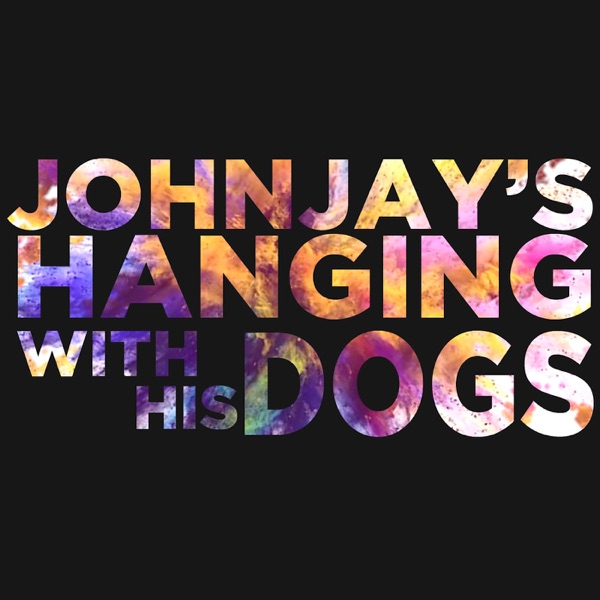 Johnjay & Rich Present: Johnjay's Hanging With His Dogs