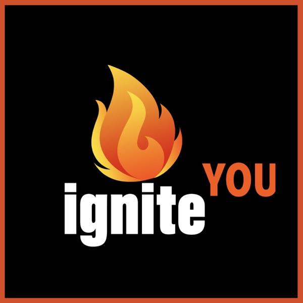 IGNITE You!