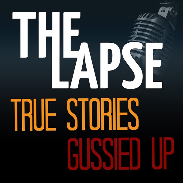 The Lapse Storytelling Podcast