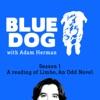 Blue Dog with Adam Herman artwork