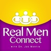 Real Men Connect with Dr. Joe Martin | Marriage | Parenting | Leadership | Ministry artwork