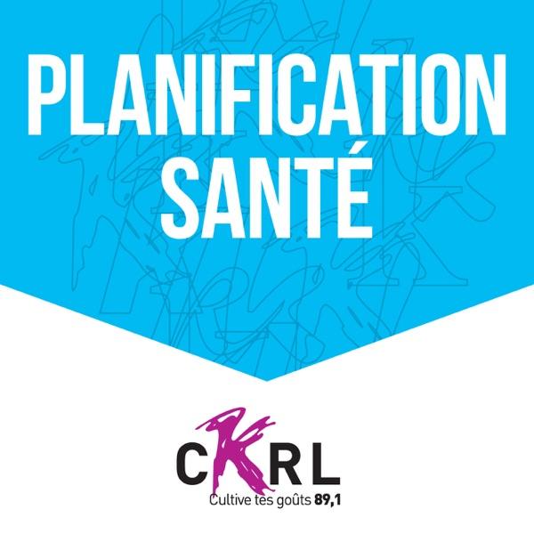 CKRL : Planification santé