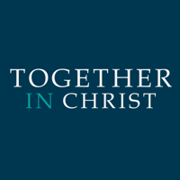 Together In Christ podcast