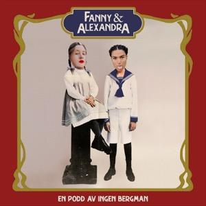 Fanny & Alexandra