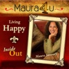 Maura Sweeney: Living Happy Inside Out   Self-Improvement   Leadership   The Power of Happiness artwork