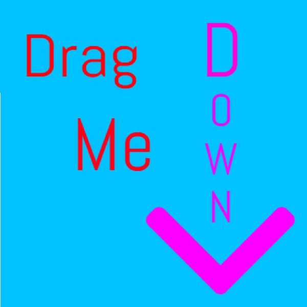 Drag Me Down Podcast