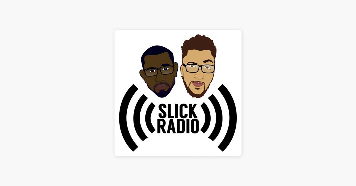 Slick Radio on Apple Podcasts