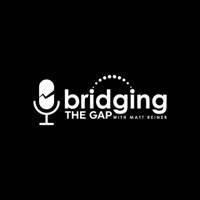 Bridging The Gap podcast