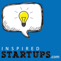 InspiredStartups.com : Entrepreneurs Talks with Founders Sharing Their Real Startup Stories podcast