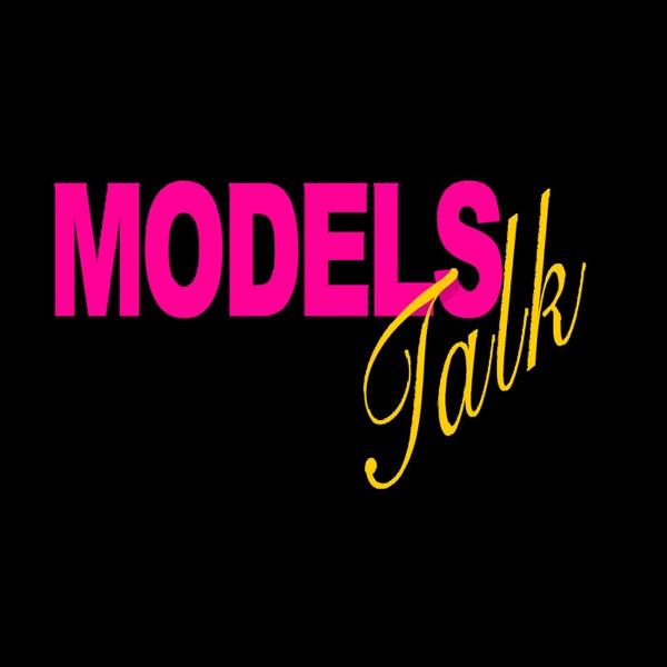 Models Talk