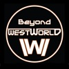 Beyond Westworld – An Aftershow Companion to the HBO series Westworld artwork