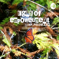 SIGNS OF EMPOWERMENT podcast