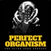 Perfect Organism: The Alien Saga Podcast artwork