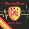 Rise and Blaze Soccer Show: MLS, USMNT, and USWNT