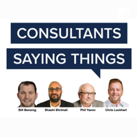 Consultants Saying Things podcast