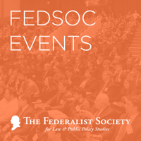 FedSoc Events podcast