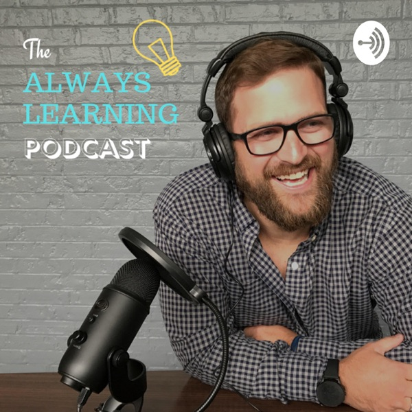 Always Learning Podcast
