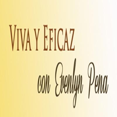 Viva y Eficaz con Evelyn Peña
