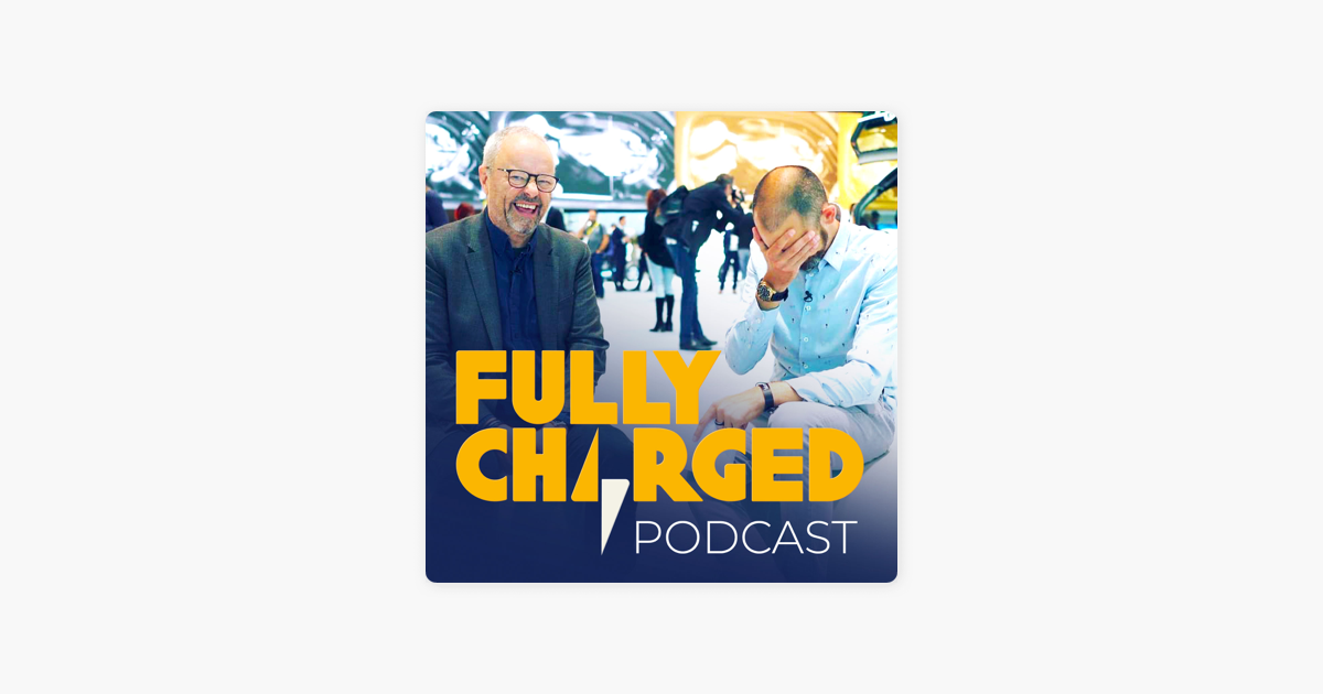 The Fully Charged Show Podcast en Apple Podcasts