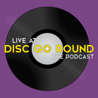 Live At Disc Go Round podcast