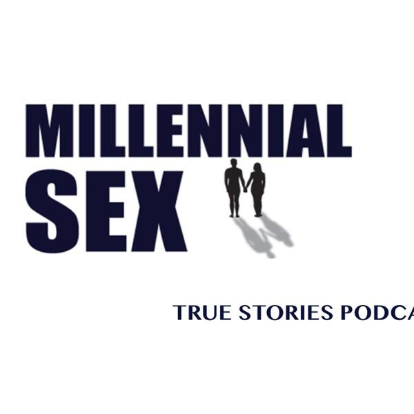 Millennial Sex True Stories