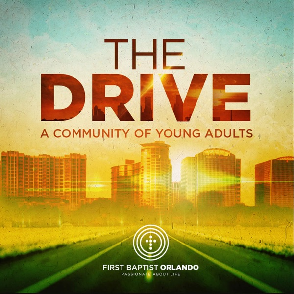 The Drive - First Baptist Orlando