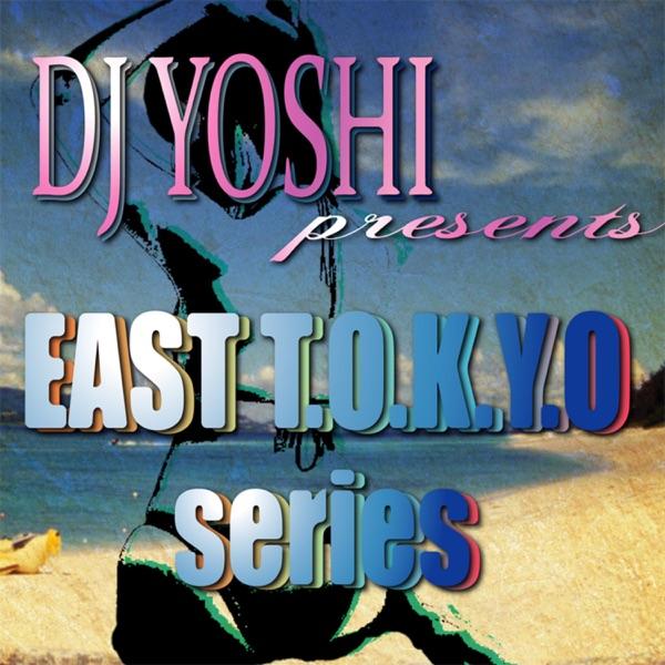 ~EAST T.O.K.Y.O series~ NonStopMix Of HIPHOP/R&B/REGGAE/POP