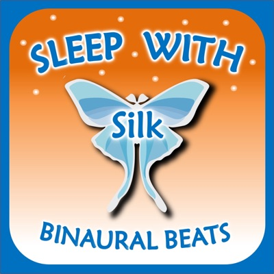 Sleep with Silk: Binaural Beats:ASMR & Insomnia Network
