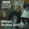 Witness History: Witness Archive 2015 artwork