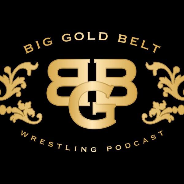 Big Gold Belt Podcast