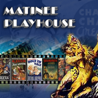 Matinee Playhouse podcast