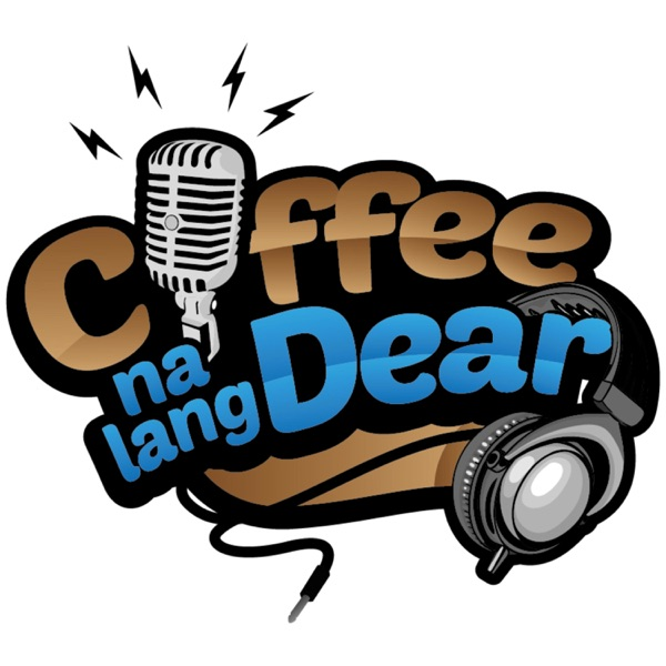 Coffee Na Lang Dear