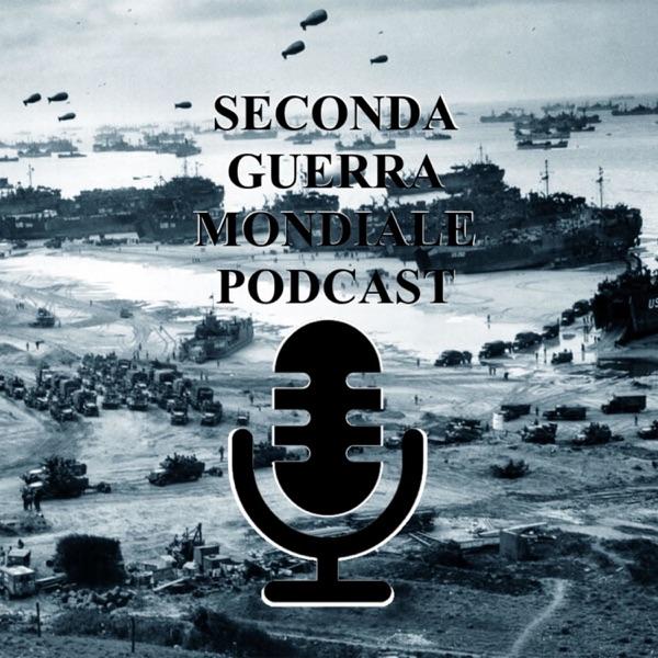 Seconda Guerra Mondiale Podcast