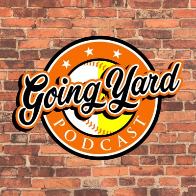 Going Yard Podcast:Going Yard Podcast, LLC.