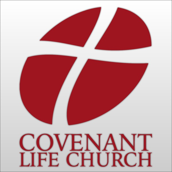 Covenant Life Church's Podcast