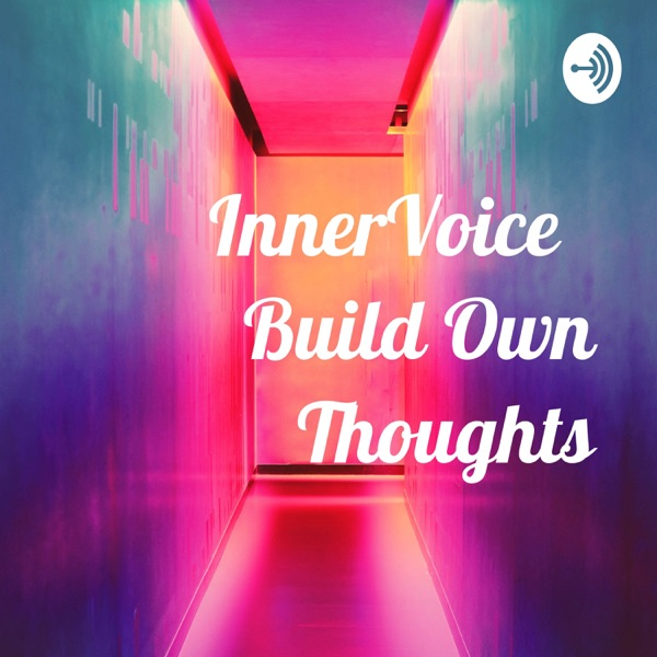 InnerVoice Build Own Thoughts