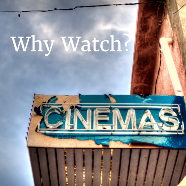 Why Watch