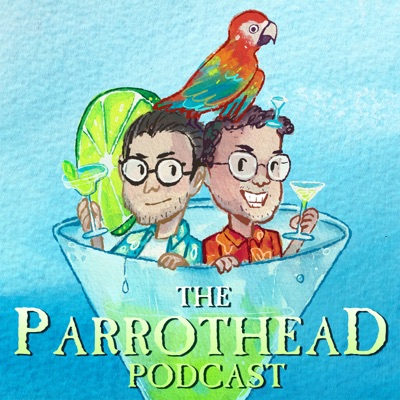 The Parrothead Podcast: All Things Jimmy Buffett:Campfire Media