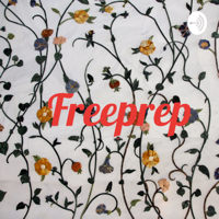 Freeprep podcast