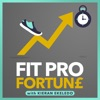 The Fit Pro Fortune Podcast
