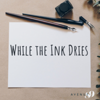 While the Ink Dries podcast