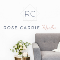 Rose Carrie Radio podcast