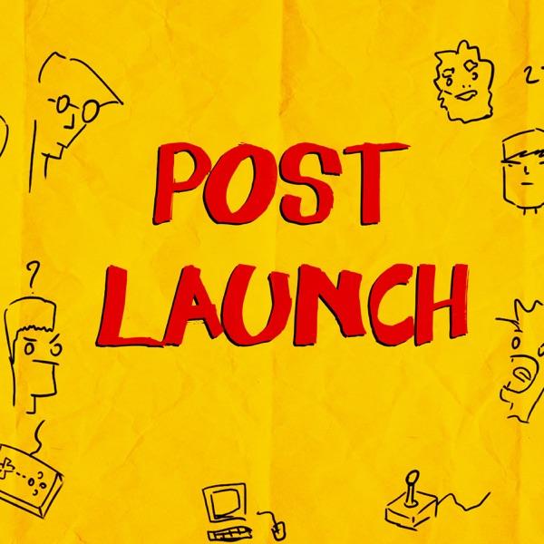 Post Launch